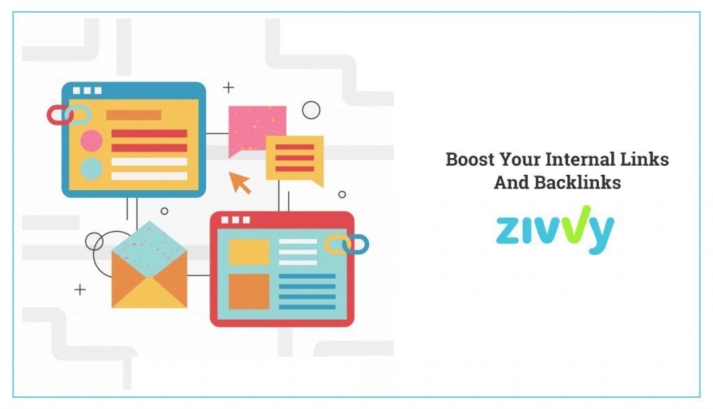 Boost Your Internal lInks and  Backlinks