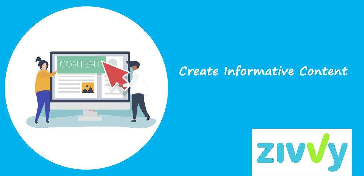 Create Informative Content
