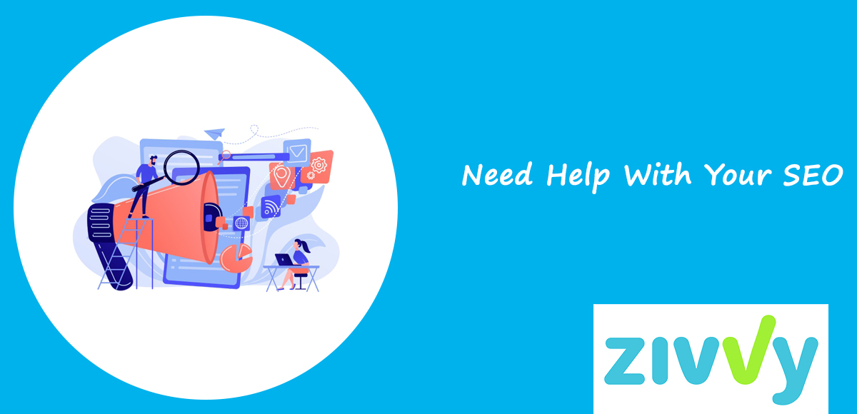 Need Help With Your SEO ?